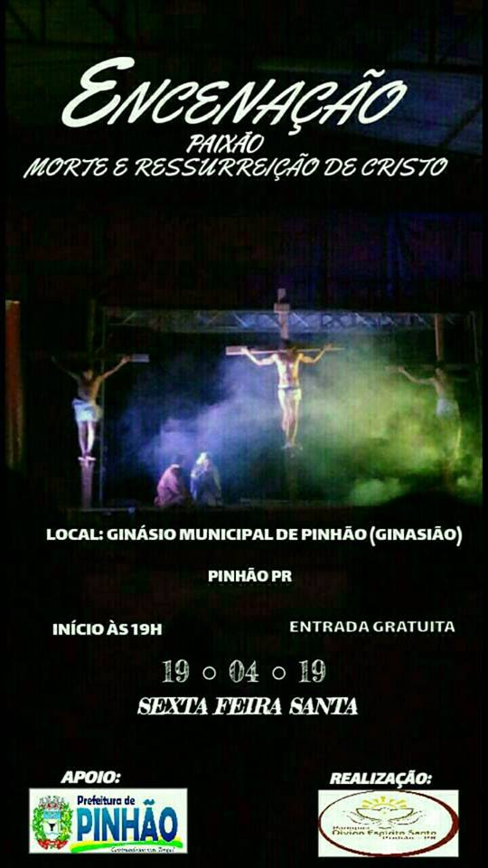 0f2a0e7fa7 Pinhão – Encenação da Paixão de Cristo acontece na próxima sexta ...