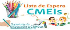 Lista de Espera dos CMEIS